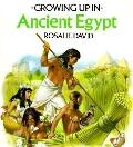 Ancient Egypt (Growing Up)