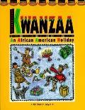 Kwanzaa: An African-American Holiday
