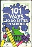 101 Ways to Do Better in School