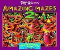 Amazing Mazes: Mind Bending Mazes for Ages 6-60, Vol. 2