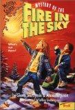 Mystery Of The Fire In The Sky (Mystery Solvers)