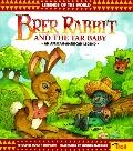 Brer Rabbit and the Tar Baby: An African-American Legend - Claire M. Johnson - Paperback