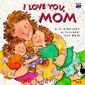 I Love you, mom - Iris Hiskey Arno - Paperback