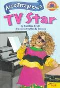 Alex Fitzgerald, TV Star (Planet Reader, Chapter Book) - Kathleen Krull - Paperback
