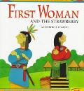 First Woman & the Strawberry - Gloria Dominic - Paperback