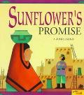Sunflower's Promise: A Zuni Legend