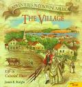 The Village: Life in Colonial Times
