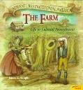 The Farm: Life in Colonial Pennsylvania