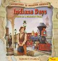 Indiana Days: Life in a Frontier Town - Catherine E. Chambers - Paperback