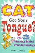 Cat Got Your Tongue - Daniel J. Porter - Paperback