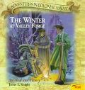 The Winter at Valley Forge: Survival and Victory - James E. Knight - Paperback