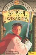 School of Wizardry (Circle of Magic, Book 1), Vol. 1