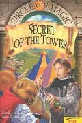 Secret of the Tower (Circle of Magic, Book 2), Vol. 2