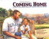 Coming Home: A True Story of Josh Gibson, Baseball's Greatest Home Run Hitter