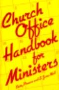 Church Office Handbook for Ministers