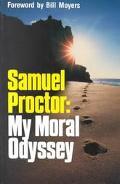 Samuel Proctor My Moral Odyssey