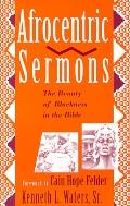 Afrocentric Sermons The Beauty of Blackness in the Bible