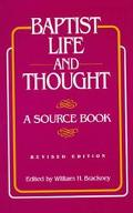 Baptist Life and Thought A Source Book