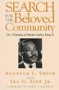 Search for the Beloved Community The Thinking of Martin Luther King Jr.