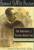 Substance of Things Hoped for A Memoir of African-American Faith