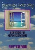 Journey into Day Meditations for New Cancer Patients
