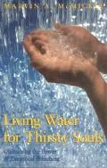 Living Water for Thirsty Souls Unleashing the Power of Exegetical Preaching