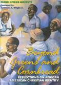 Beyond Greens and Cornbread Reflections on African American Christian Identity