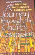 Discipleship for African American Christians A Journey Through the Church Covenant