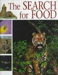The Search for Food (Everyday Life of Animals)