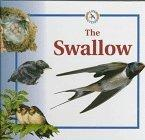 The Swallow (Life Cycles (Raintree Hardcover))
