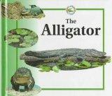 The Alligator (Life Cycles (Raintree Hardcover))