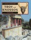Troy and Knossos (Digging Up the Past)