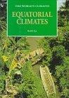 Equatorial Climates (World's Climates)