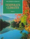 Temperate Climates (World's Climates)