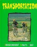 Transportation (Environment Starts Here)
