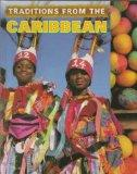 Traditions from the Caribbean (Cultural Journeys)