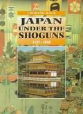 Japan under the Shoguns, 1185-1868, Vol. 7 - Mavis Pilbeam - Hardcover