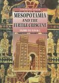 Mesopotamia and the Fertile Crescent, 10000 B.C. to 539 B.C., Vol. 8 - John Malam - Hardcover