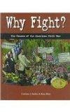 Why Fight?: The Causes of the American Civil War (House Divided: The Civil War)