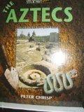 The Aztecs (History Beneath Your Feet)