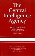 Central Intelligence Agency History and Documents