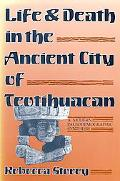 Life and Death in the Ancient City of Teotihaucan A Modern Paleodemographic Synthesis