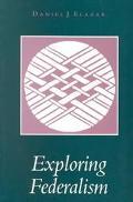 Exploring Federalism