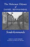Holocaust Odyssey of Daniel Bennahmias, Sonderkommando