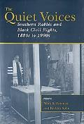 Quiet Voices Southern Rabbis and Black Civil Rights, 1880s to 1990s