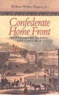 Confederate Home Front Montgomery During the Civil War