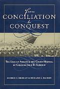 From Conciliation to Conquest The Sack of Athens And the Court-martial of Colonel John B. Tu...