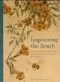 Imprinting the South Southern Printmakers and Their Images of the Region, 1920s-1940s
