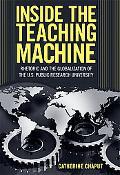 Inside the Teaching Machine