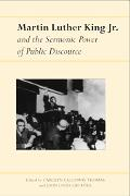 Martin Luther King, Jr. And the Sermonic Power of Public Discourse